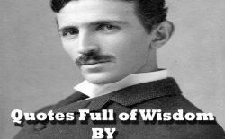 Quotes Full of Wisdom by Nikola Tesla