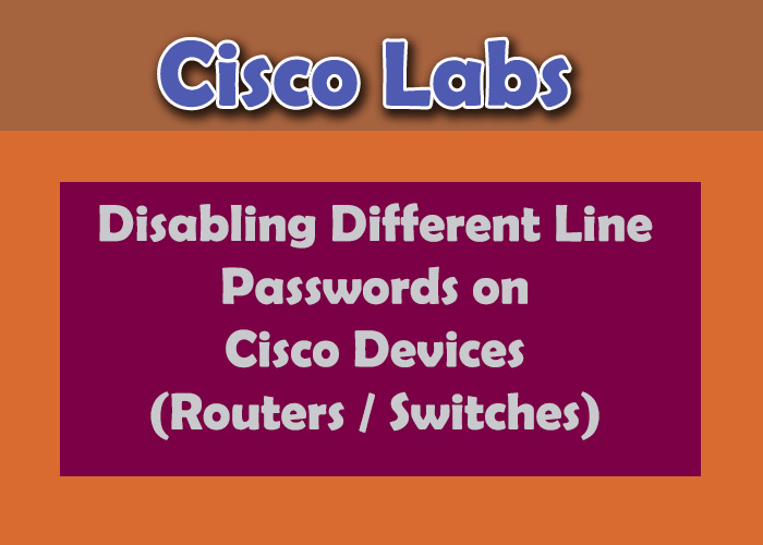 Disable Different Line Interface Passwords on Cisco Devices