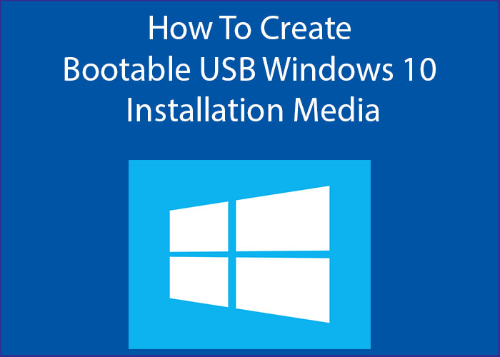 How to install windows 10 boot from usb