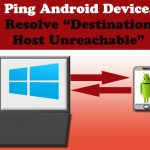 Ping Android Phone, How to resolve ,Destination host unreachable