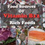 Vitamin B12 Foods and Natural Sources of Vitamin B12