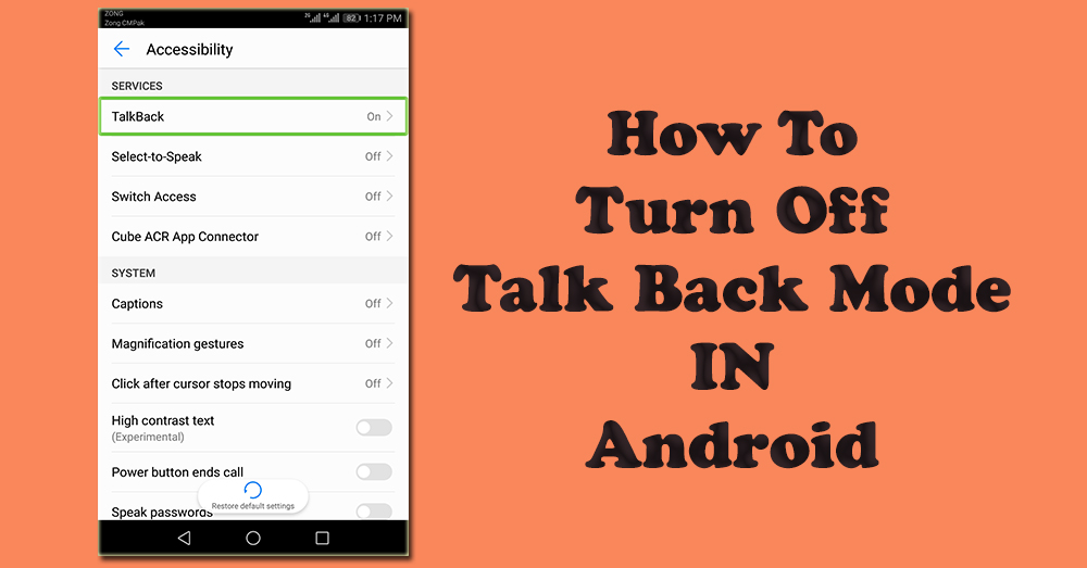 How To turn of talk back mode in android