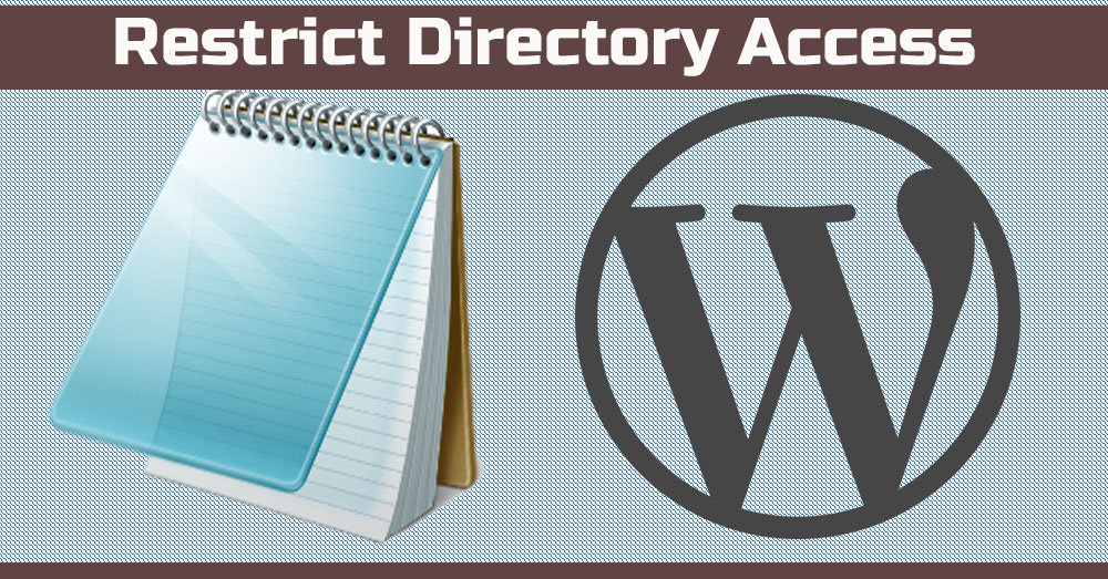 Restrict Access to WordPress Directories and files using .htaccess file.