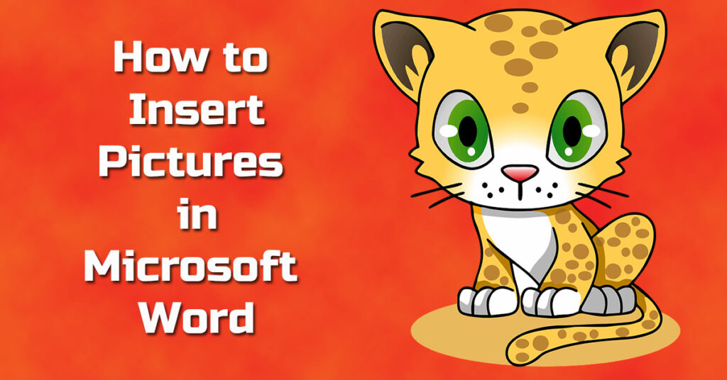 How to insert picture in Microsoft word