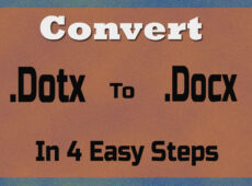 Convert dotx to docx in 4 easy steps