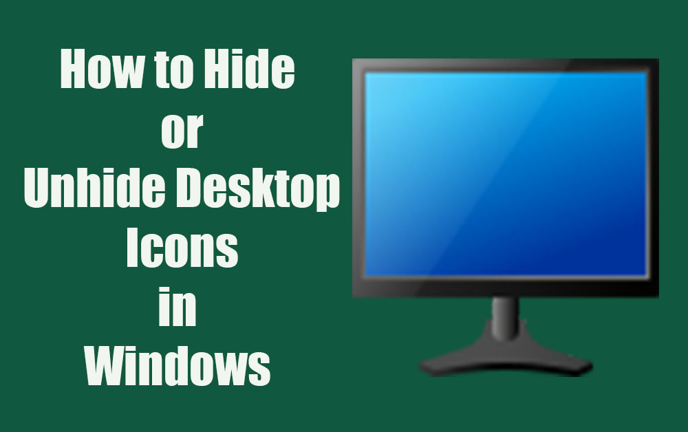 How to hide or unhide desktop icons in windows